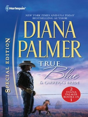 cover image of True Blue & Carrera's Bride: True Blue\Carrera's Bride