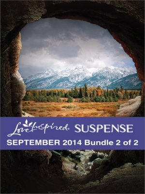 cover image of Love Inspired Suspense September 2014 - Bundle 2 of 2: Wilderness Target\Sunken Treasure\Rancher Under Fire
