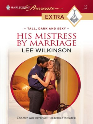 His Mistress by Marriage by Lee Wilkinson · OverDrive