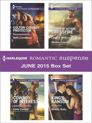 cover image of Harlequin Romantic Suspense June 2015 Box Set: Colton Cowboy Protector\Cowboy of Interest\Hidden Heart\Desert Heat\King's Ransom