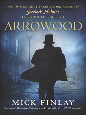 cover image of Arrowood--Sherlock Holmes Has Met His Match