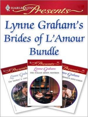 cover image of Lynne Graham's Brides of L'Amour Bundle