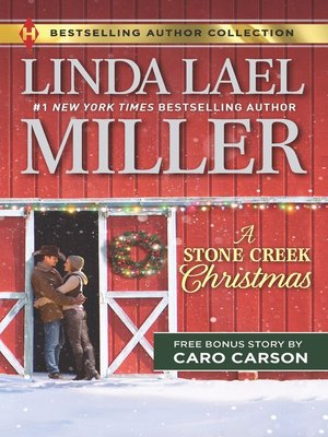 cover image of A Stone Creek Christmas & a Cowboy's Wish Upon a Star