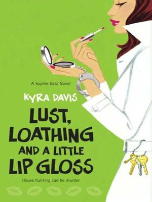 cover image of Lust, Loathing and a Little Lip Gloss