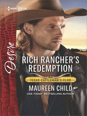 cover image of Rich Rancher's Redemption--A Sexy Western Contemporary Romance