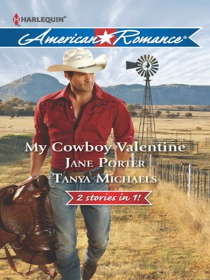 cover image of My Cowboy Valentine: Be Mine, Cowboy\Hill Country Cupid