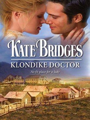 results for The Romantic Madeline Hunter    OverDrive  eBooks     Klondike Doctor