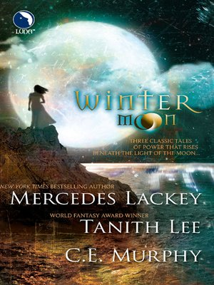 cover image of Winter Moon: Moontide\Heart of the Moon\Banshee Cries