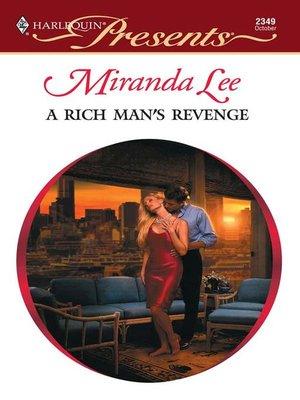 cover image of Rich Man's Revenge