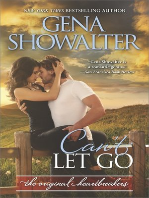 cover image of Can't Let Go--A Bad Boy Romance