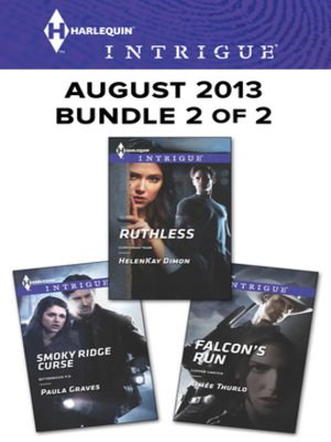 cover image of Harlequin Intrigue August 2013 - Bundle 2 of 2: Smoky Ridge Curse\Ruthless\Falcon's Run