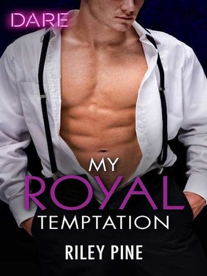 cover image of My Royal Temptation--A Scorching Hot Romance
