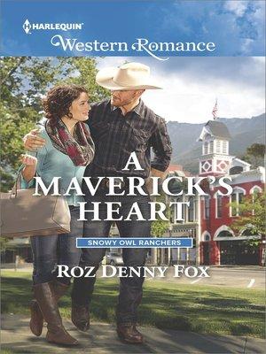 cover image of A Maverick's Heart