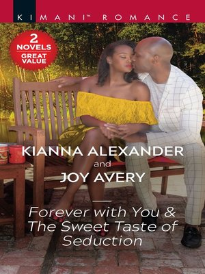 cover image of Forever with You & the Sweet Taste of Seduction--A 2-in-1 Collection