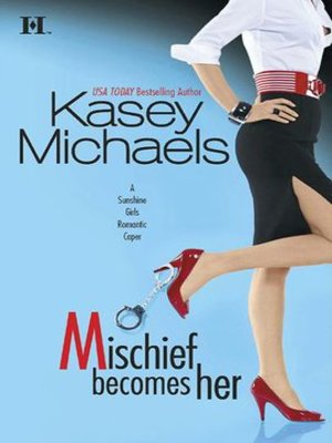 cover image of Mischief Becomes Her