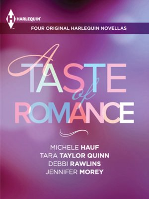 cover image of A Taste of Romance: Four Original Harlequin Novellas: The Reaper's Heart\The Good Girl\Any Man of Mine\Secret Agent Seduction