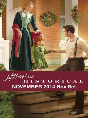 cover image of Love Inspired Historical November 2014 Box Set: Her Holiday Family\The Bride Ship\A Pony Express Christmas\Rocky Mountain Dreams