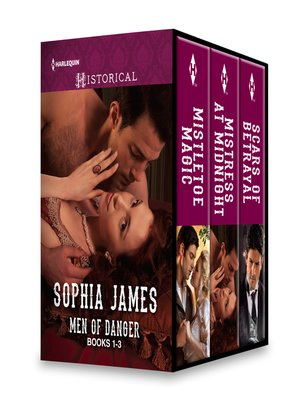 cover image of Sophia James Men of Danger Series, Books 1-3