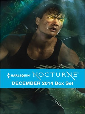 cover image of Harlequin Nocturne December 2014 Box Set: The Shifter's Choice\Seducing the Hunter