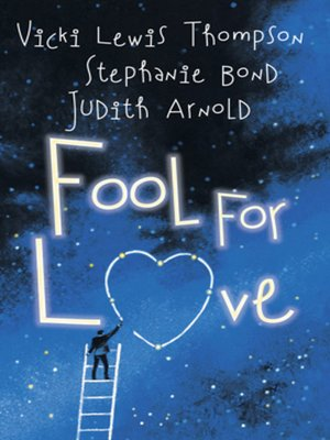 cover image of Fool for Love: Fooling Around\Nobody's Fool\Fools Rush In