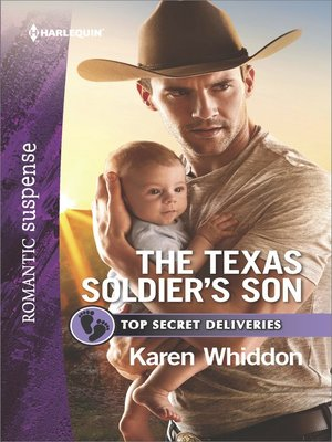 cover image of The Texas Soldier's Son--A Military Romantic Suspense Novel