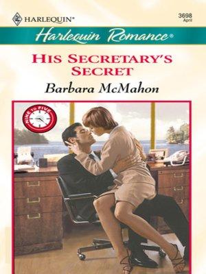 cover image of His Secretary's Secret