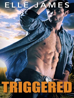 cover image of Triggered--A Cowboy Bodyguard Romance