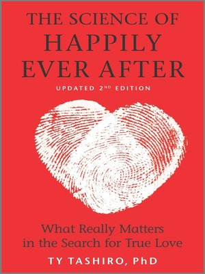 cover image of The Science of Happily Ever After: What Really Matters in the Quest for Enduring Love