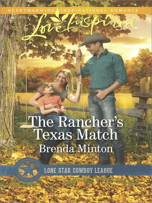 cover image of The Rancher's Texas Match--A Wholesome Western Romance