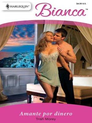 cover image of Amante por dinero