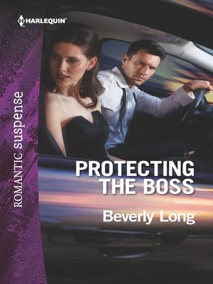 cover image of Protecting the Boss--A Protector Hero Romance