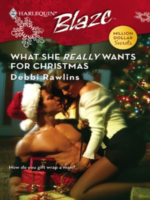 cover image of What She <i>Really</i> Wants for Christmas