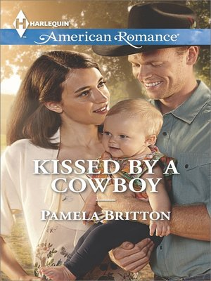 cover image of Kissed by a Cowboy