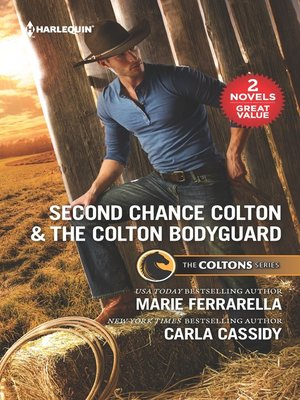 cover image of Second Chance Colton ; The Colton Bodyguard