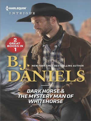 cover image of Dark Horse & the Mystery Man of Whitehorse