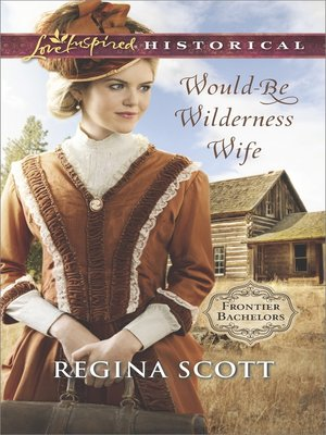 cover image of Would-Be Wilderness Wife