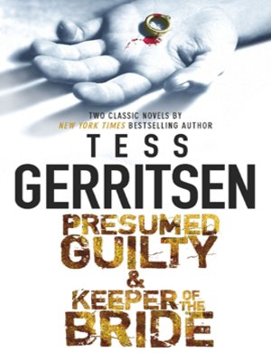 cover image of Presumed Guilty & Keeper of the Bride