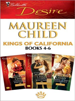 cover image of Kings of California books 4-6: Conquering King's Heart\Claiming King's Baby\Wedding at King's Convenience