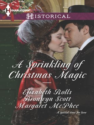 cover image of A Sprinkling of Christmas Magic: Christmas Cinderella\Finding Forever at Christmas\The Captain's Christmas Angel