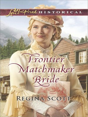 cover image of Frontier Matchmaker Bride
