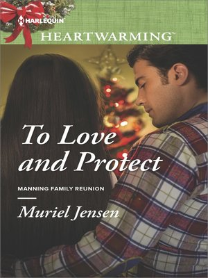 cover image of To Love and Protect--A Clean Romance