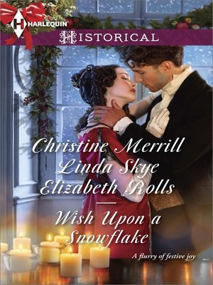 cover image of Wish Upon a Snowflake: The Christmas Duchess\Russian Winter Nights\A Shocking Proposition