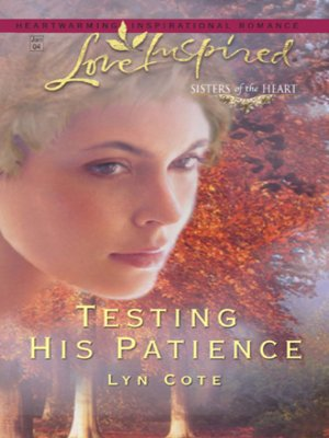 cover image of Testing His Patience