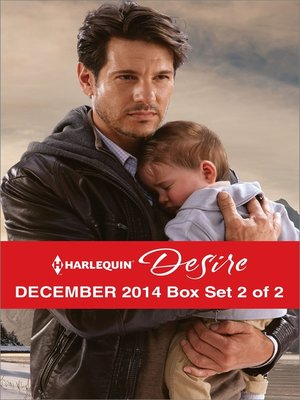 cover image of Harlequin Desire December 2014 - Box Set 2 of 2: The Missing Heir\Scandalously Expecting His Child\Her Unforgettable Royal Lover