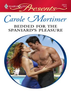cover image of Bedded for the Spaniard's Pleasure