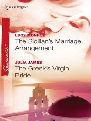 cover image of The Sicilian's Marriage Arrangement & The Greek's Virgin Bride