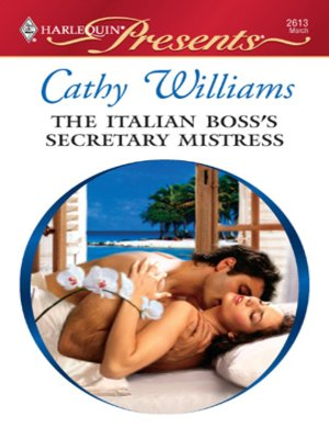 cover image of The Italian Boss's Secretary Mistress