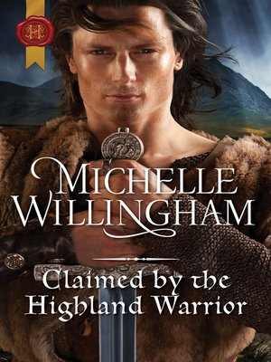 cover image of Claimed by the Highland Warrior