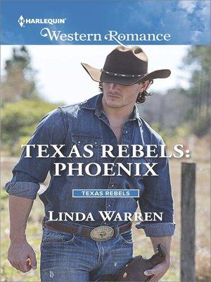 cover image of Texas Rebels--Phoenix