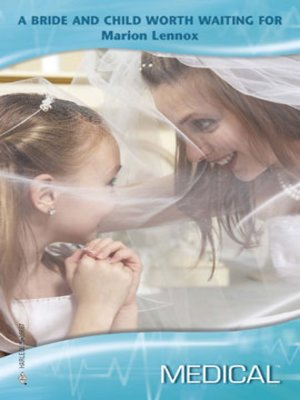 cover image of Bride and Child Worth Waiting For